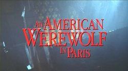 Американский оборотень в Париже / An American Werewolf in Paris (1997)