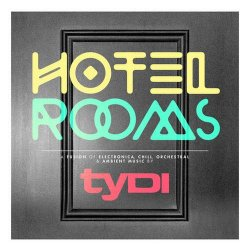 tyDi - Hotel Rooms (2013)