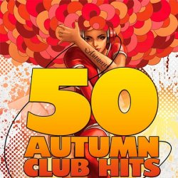 VA - 50 Autumn Club Hits (2013)