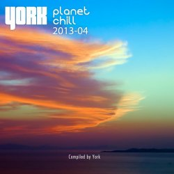 VA - Planet Chill 2013-04 [Compiled by York] (2013)