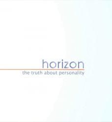BBC: Вся правда о характере / BBC Horizon - The Truth About Personality (2013)
