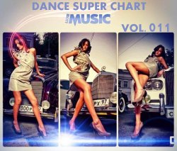 LUXEmusic - Dance Super Chart Vol.11 (2013)