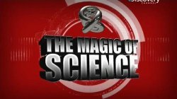 Discovery: ����� ����� / The magic of science (1 �����) (2013)