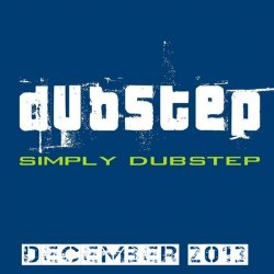 VA - Simply Dubstep December 2013
