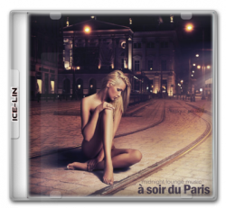 VA - A soir du Paris - Midnight Lounge Music [Compile de DJ MNX] (2013)