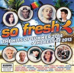 VA - So Fresh: The Hits of Summer 2014 + The Best of 2013 (2013)