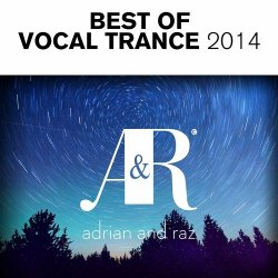 Adrian and Raz - Best Of Vocal Trance (2014)