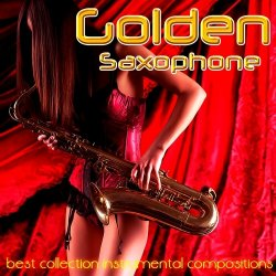 VA - Golden Saxophone (2014)