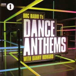 VA - BBC Radio 1's Dance Anthems With Danny Howard (2014)