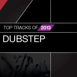 VA - Dubstep Top Tracks Of (2013)