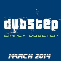 VA - Simply Dubstep March 2014
