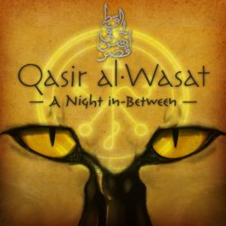 Qasir al-Wasat: A Night in-Between