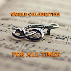 VA - World Celebrities For All Times (2014)