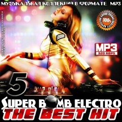 VA - Super Bomb Electro - The Best Hit 5 (2014)