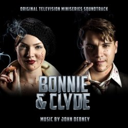 OST - Бонни и Клайд / Bonnie And Clyde (2013)