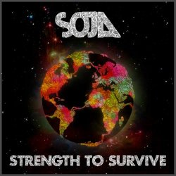 Soldiers Of Jah Army (SOJA) - Strength to Survive (2012)