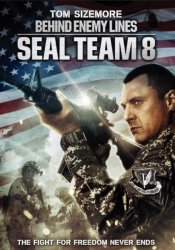 ������� ������: � ���� ����� / Seal Team Eight: Behind Enemy Lines (2014)