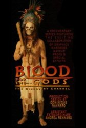 Кровь для Богов. Секс и жертвоприношения ради плодородия / Discovery: Blood for the Gods (2009)