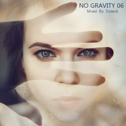 VA - No Gravity 06 (Mixed By Doland) (2014)