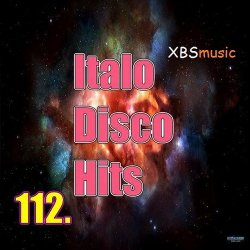 VA - Italo Disco Hits Vol. 112 (2014)