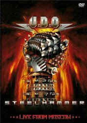 U.D.O. - Steelhammer. Live From Moscow (2014)