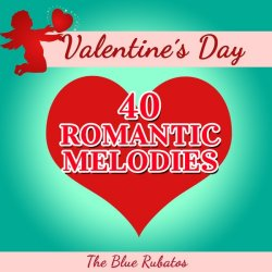 VA - Valentine's Day - 40 Romantic Melodies (2014)