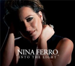 Nina Ferro - Into The Light (2013)