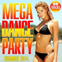 VA - Mega Dance Party (2014)
