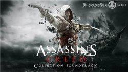 OST - Assassin's Creed Collection Soundtrack (2007-2014)