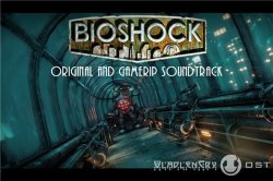 OST - Bioshock Soundtrack (2007 - 2013)