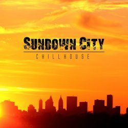 VA - Sundown City Chillhouse (2014)