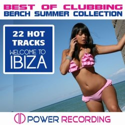 VA - Welcome to Ibiza. 22 Hot Tracks - Best of Clubbing Beach Summer Collection (2014)