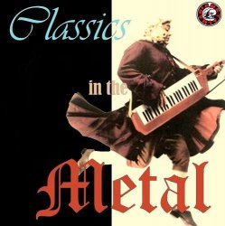 VA - Classics in the Metal (2013)