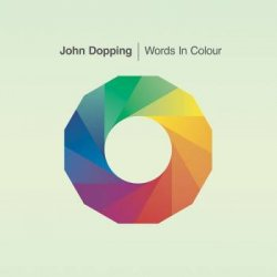 John Dopping - Words in Colour (2014)