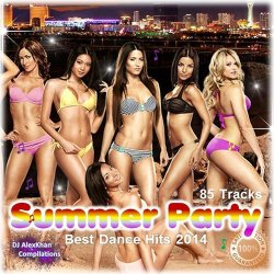 VA - Summer Party! (Best Dance Hits 2014) (2014)