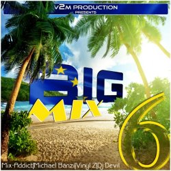 Various Artists - Big Mix 6 (2014)