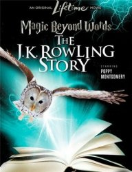 ����� ����: ������� ��.�. ������� / Magic Beyond Words: The JK Rowling Story (2011)