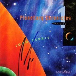 Jonn Serrie - Planetary Chronicles, Vol. 1 (1992)