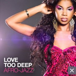 VA - Love Too Deep: Afro Jazz (2014)