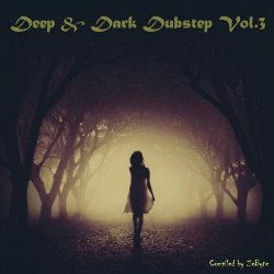 VA - Deep & Dark Dubstep Vol.3 (2014)