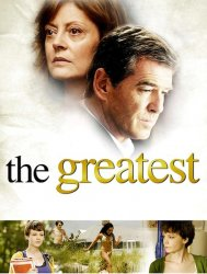 ����� ������ / The Greatest (2008)