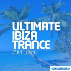 VA - Ultimate Ibiza Trance (2014)