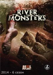 ������ ������� / River Monsters (6 ����� 2014)