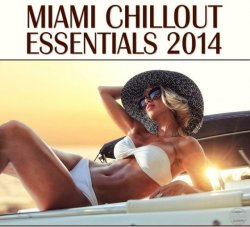 VA - Miami Chillout Essentials (2014)