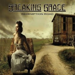 Breaking Grace - Redemption Road (2014)