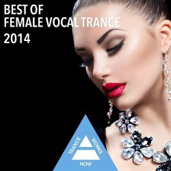 VA - Best Of Female Vocal Trance (2014)