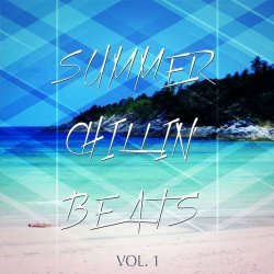 VA - Summer Chillin Beats Finest Relaxing Grooves (2014)