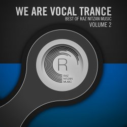 VA - We Are Vocal Trance: The Best Of Raz Nitzan Music Vol 2 (2014)
