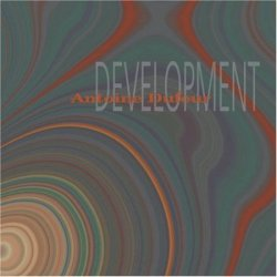 Antoine Dufour - Development (2006)