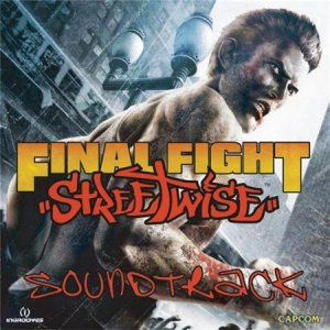 OST - Final Fight: Streetwise [Unofficial Soundtrack Gamerip] (2006)